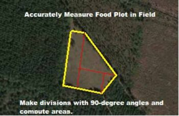 Getting an accurate measurement on the area of a food plot will give planters a better chance of planting the right amount of seed.